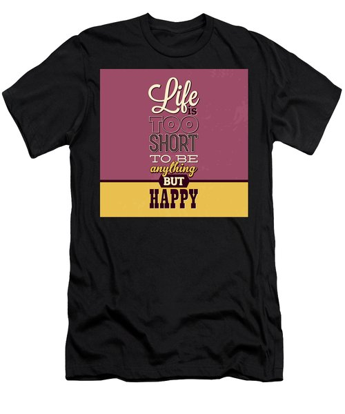 Life Is Too Short Men's T-Shirt (Athletic Fit)