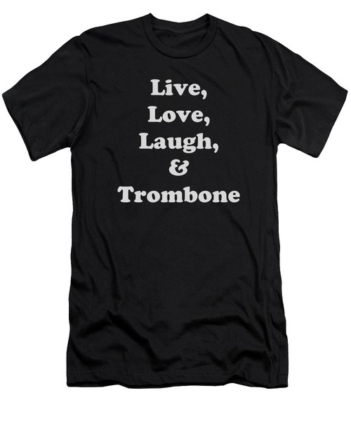 Live Love Laugh And Trombone 5607.02 Men's T-Shirt (Athletic Fit)