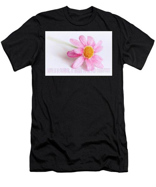 Love Is A Flower Men's T-Shirt (Athletic Fit)