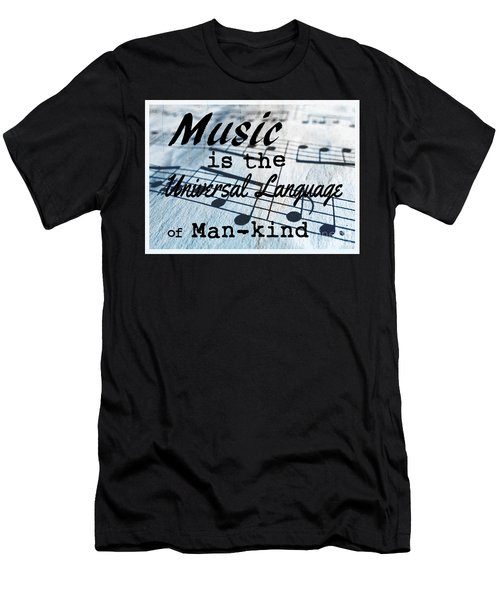 Music Is The Universal Language Of Man-kind Men's T-Shirt (Athletic Fit)