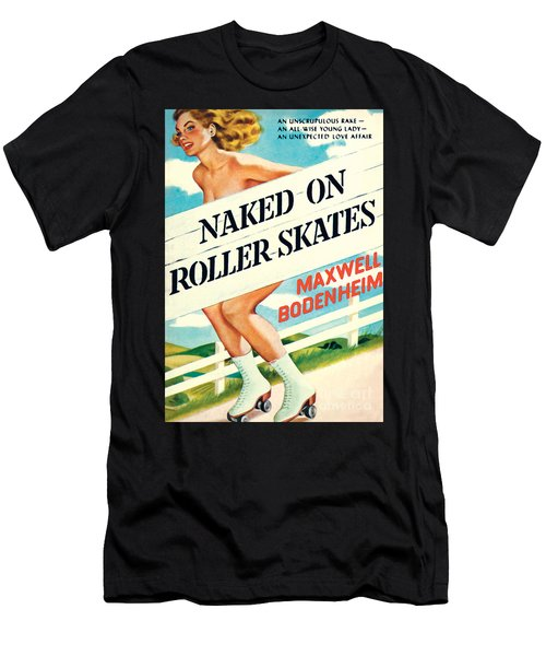 Naked On Roller Skates Men's T-Shirt (Athletic Fit)