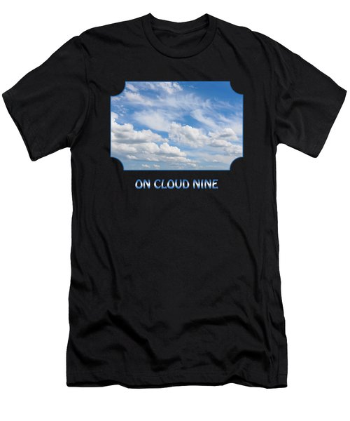 On Cloud Nine - Black Men's T-Shirt (Athletic Fit)