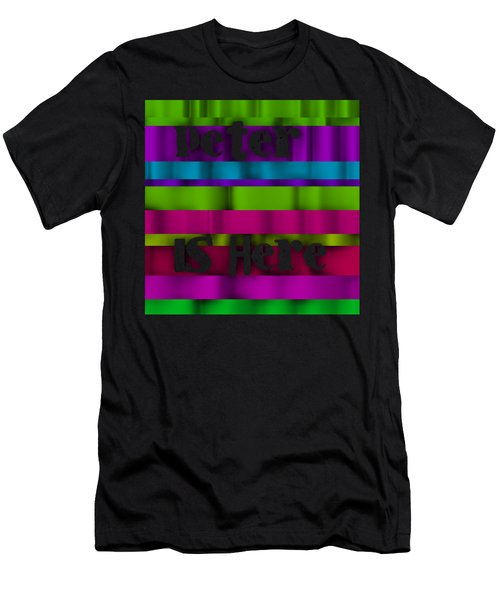 Peter Is Here Men's T-Shirt (Athletic Fit)