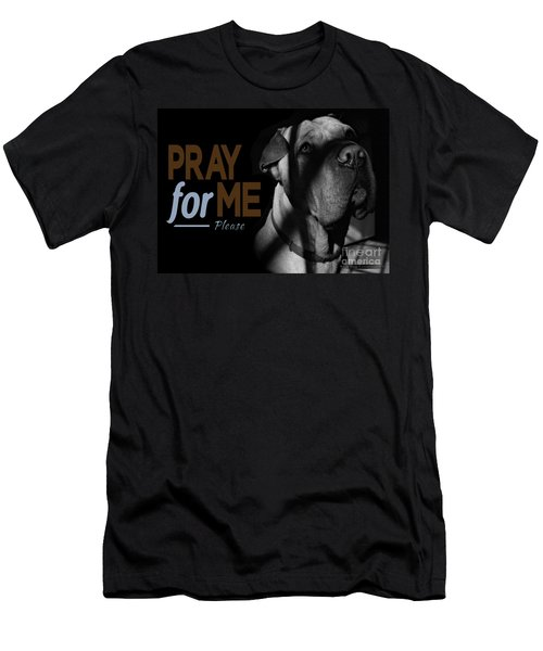 Please Pray For Me Men's T-Shirt (Athletic Fit)