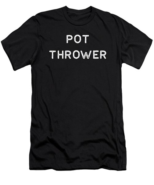 Pottery Design Pot Thrower Light Clay Ceramics Artist Clay Funny Gift Men's T-Shirt (Athletic Fit)
