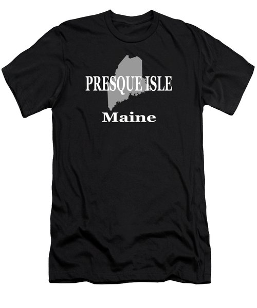 Presque Isle Maine State City And Town Pride  Men's T-Shirt (Athletic Fit)