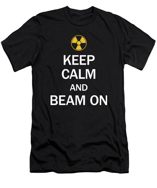 Radiology Tech Keep Calm And Beam On  Men's T-Shirt (Athletic Fit)