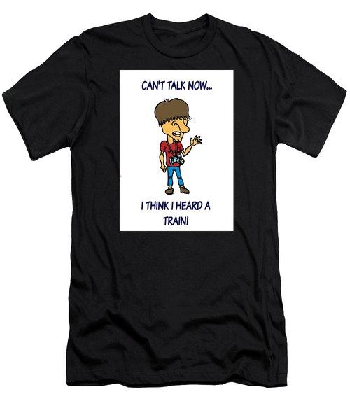 Railfan Can't Talk Men's T-Shirt (Athletic Fit)