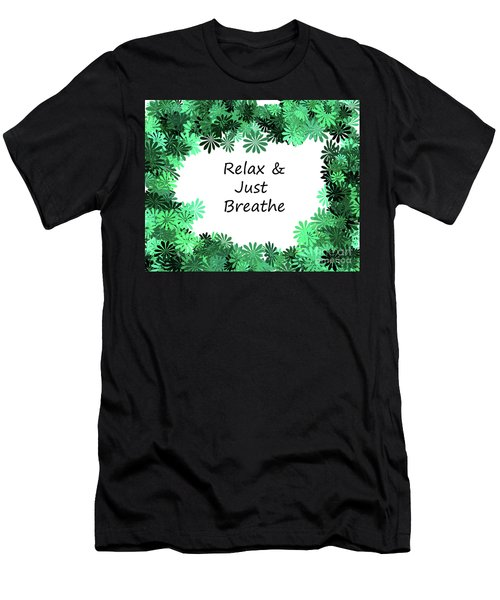 Relax And Breathe Men's T-Shirt (Athletic Fit)