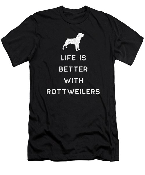 Rottweiler Design Life Is Better With Rottweilers Light Funny Rottie Gift Cute Dog Men's T-Shirt (Athletic Fit)
