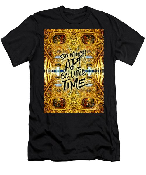 So Much Art So Little Time Apollo Gallery Louvre Paris Men's T-Shirt (Athletic Fit)
