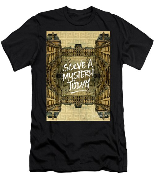 Solve A Mystery Today Louvre Museum Paris France Men's T-Shirt (Athletic Fit)