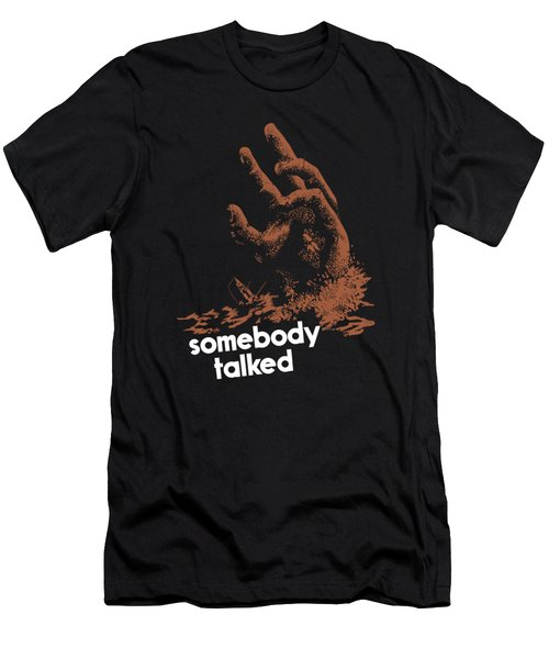 Men's T-Shirt (Slim Fit) featuring the painting Somebody Talked - Ww2 by War Is Hell Store