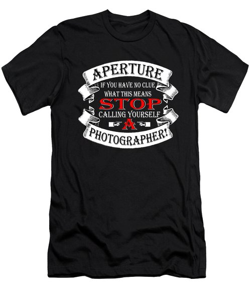Stop Calling Aperture Men's T-Shirt (Athletic Fit)