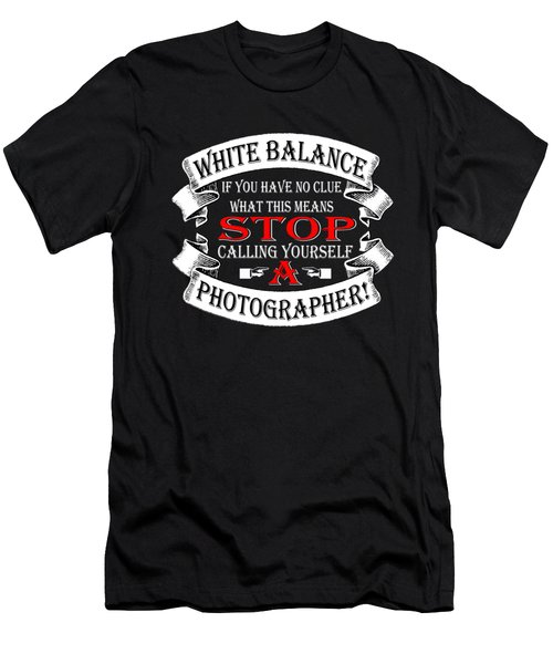 Stop Calling White Balance Men's T-Shirt (Athletic Fit)