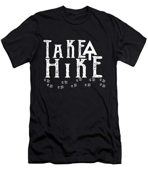 Take A Hike  Men's T-Shirt (Athletic Fit)