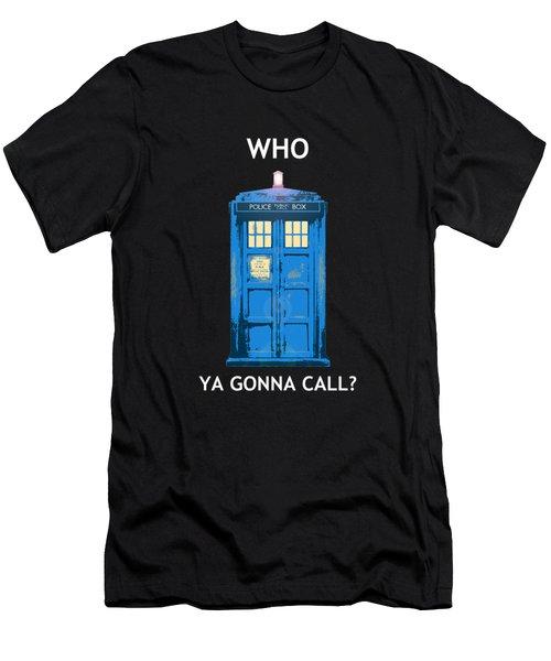Tardis - Who Ya Gonna Call Men's T-Shirt (Athletic Fit)