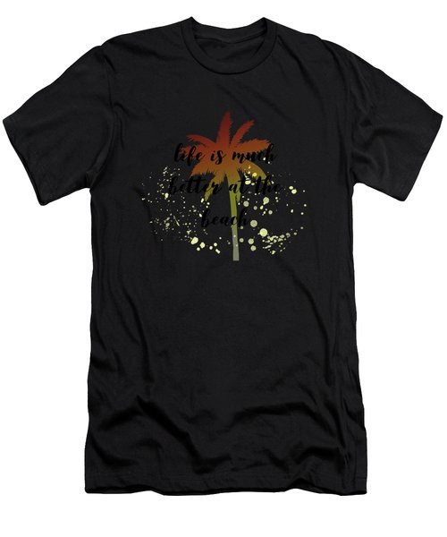Text Art Better Life - Palm Tree Men's T-Shirt (Athletic Fit)