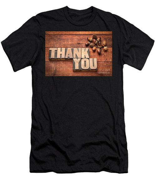 Than You Typography In Wood Type Men's T-Shirt (Athletic Fit)