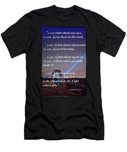 The Wound Is The Place Where The Light Enters You - Rumi  Men's T-Shirt (Slim Fit)