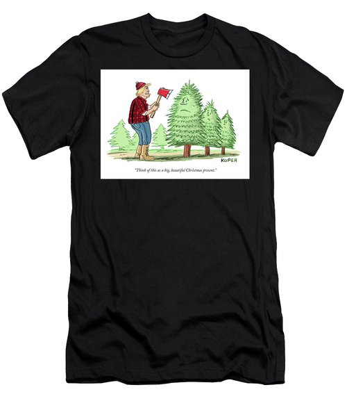 Think Of This As A Big, Beautiful Christmas Present Men's T-Shirt (Athletic Fit)