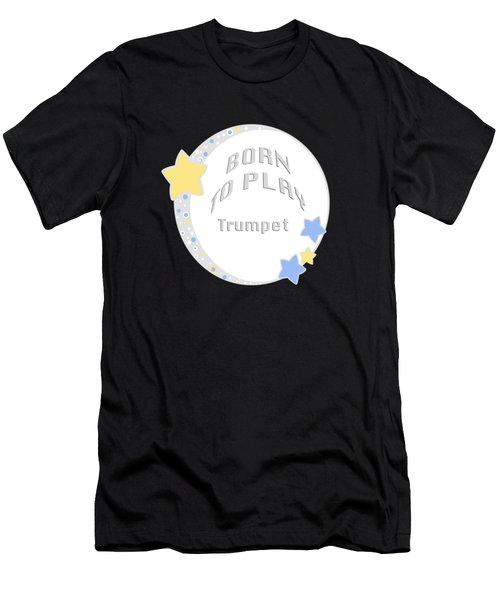 Trumpet Born To Play Trumpet 5677.02 Men's T-Shirt (Athletic Fit)