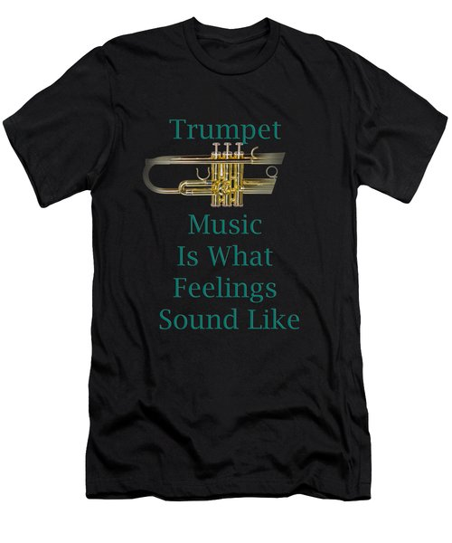 Trumpet Is What Feelings Sound Like 5582.02 Men's T-Shirt (Athletic Fit)