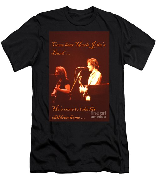 Come Hear Uncle John's Band Men's T-Shirt (Athletic Fit)