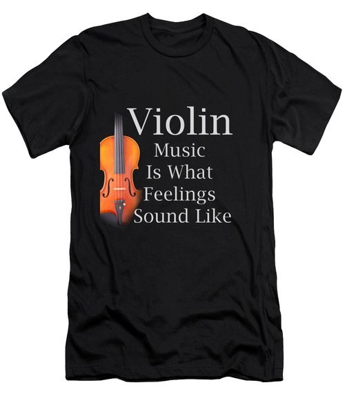 Violin Is What Feelings Sound Like 5589.02 Men's T-Shirt (Athletic Fit)