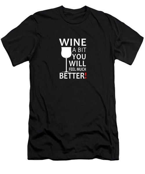 Wine A Bit Men's T-Shirt (Athletic Fit)