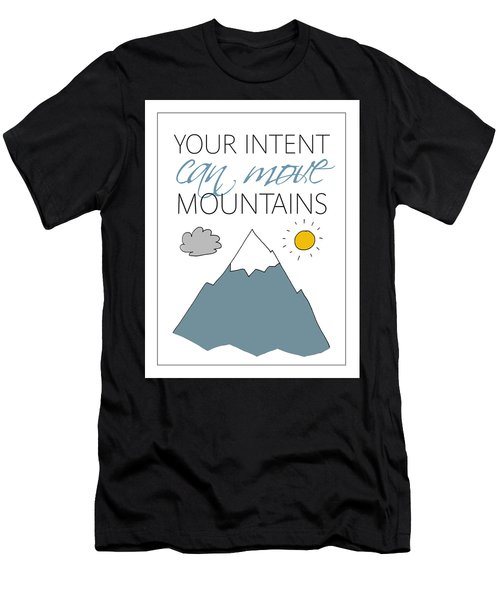 Your Intent Can Move Mountains Men's T-Shirt (Athletic Fit)