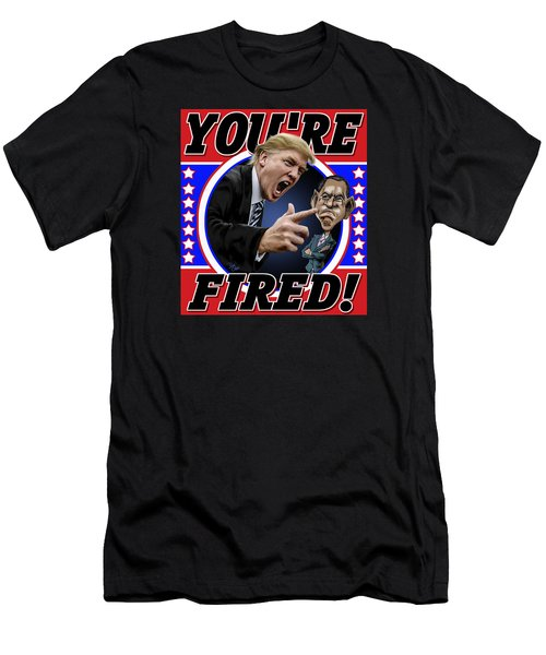 You're Fired Men's T-Shirt (Slim Fit) by Don Olea