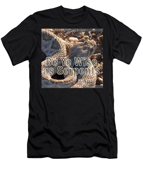 Be Ye Wise As Serpents Men's T-Shirt (Athletic Fit)