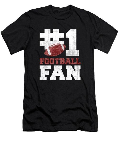 #1 Football Fan Men's T-Shirt (Athletic Fit)