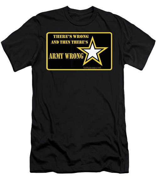 Army Wrong Men's T-Shirt (Athletic Fit)