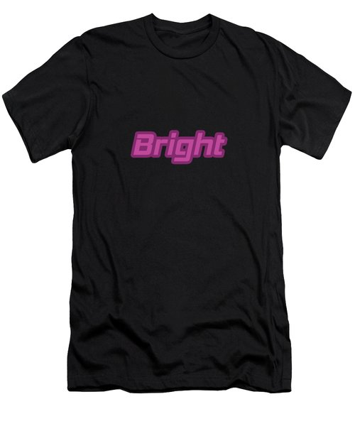 Bright #bright Men's T-Shirt (Athletic Fit)