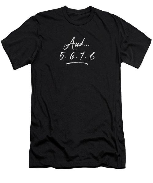 Dance Teacher Gift 5 6 7 8  Men's T-Shirt (Athletic Fit)