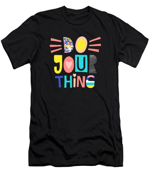 Do Your Thing - Baby Room Nursery Art Poster Print Men's T-Shirt (Athletic Fit)