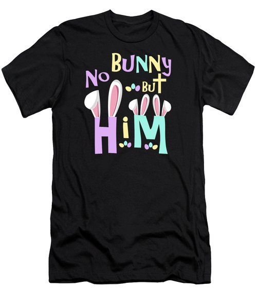 Easter Shirts Kids No Bunny But Him Men's T-Shirt (Athletic Fit)