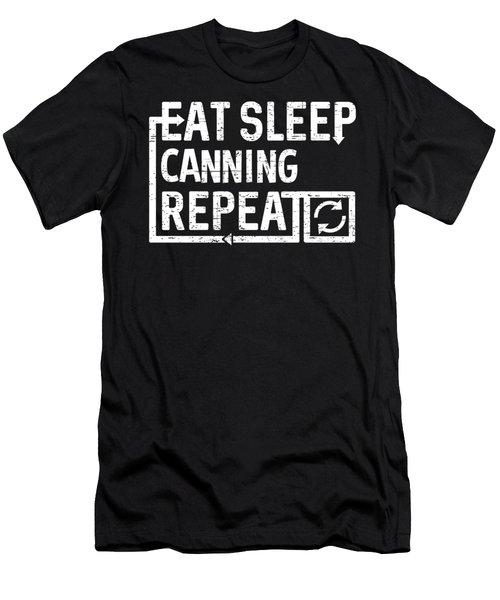 Eat Sleep Canning Men's T-Shirt (Athletic Fit)