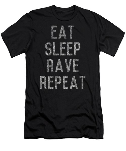 Eat Sleep Rave Repeat Men's T-Shirt (Athletic Fit)