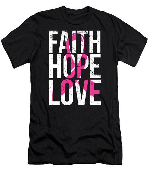 Faith Hope Love Breast Cancer Awareness Men's T-Shirt (Athletic Fit)