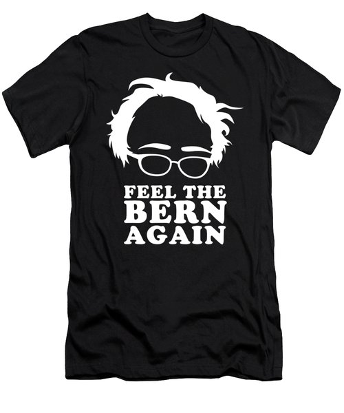 Feel The Bern Again Bernie Sanders 2020 Men's T-Shirt (Athletic Fit)