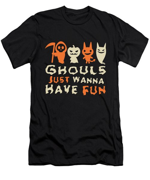 Ghouls Just Wanna Have Fun Halloween Men's T-Shirt (Athletic Fit)