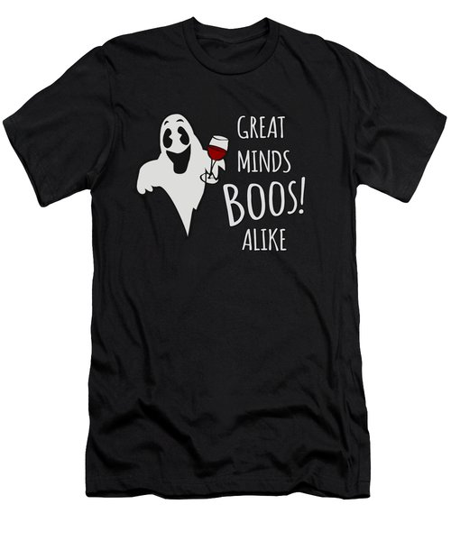 Great Minds Boos Alike Funny Ghost Wine Men's T-Shirt (Athletic Fit)