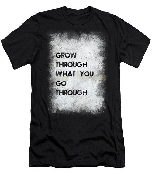 Grow Through Men's T-Shirt (Athletic Fit)