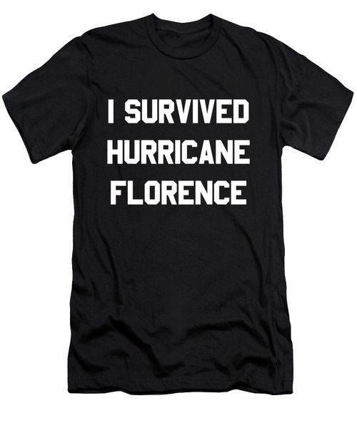 Men's T-Shirt (Athletic Fit) featuring the digital art I Survived Hurricane Florence by Flippin Sweet Gear