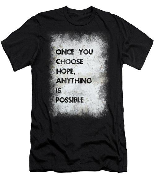 Once You Choose Hope Men's T-Shirt (Athletic Fit)