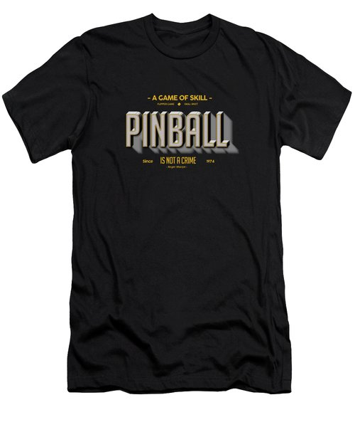 Pinball Is Not A Crime Men's T-Shirt (Athletic Fit)