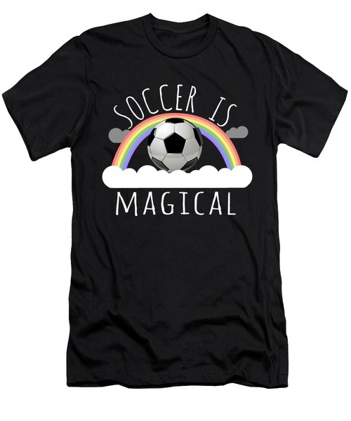 Soccer Is Magical Men's T-Shirt (Athletic Fit)